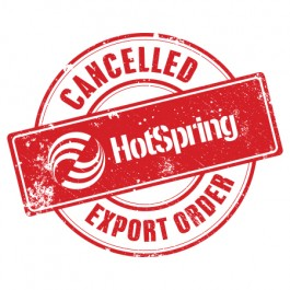 Hot Spring Cancelled Export Order | HotSpring Spas